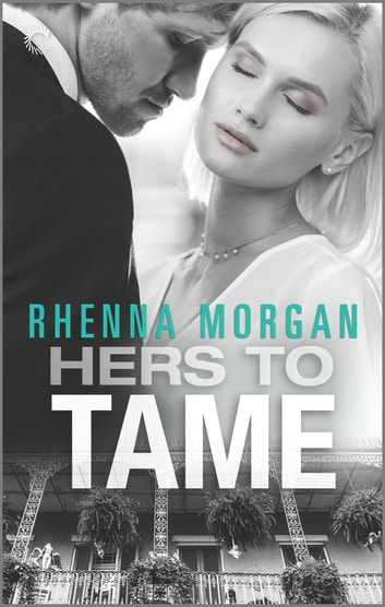 Hers to Tame - A Mafia Romance ebook by Rhenna Morgan