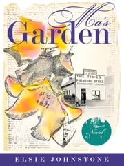 Ma's Garden ebook by Elsie Johnstone