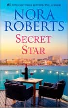 Secret Star ebook by Nora Roberts