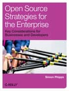 Open Source Strategies for the Enterprise ebook by Simon Phipps