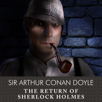 The Return of Sherlock Holmes audiobook by Sir Arthur Conan Doyle