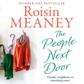 The People Next Door: From the Number One Bestselling Author audiobook by Roisin Meaney