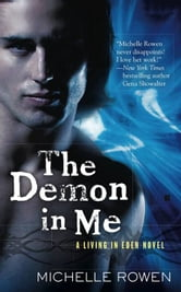 The Demon in Me ebook by Michelle Rowen
