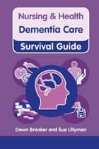 Dementia Care ebook by Dawn Brooker, Sue Lillyman