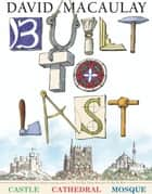 Built to Last ebook by David Macaulay