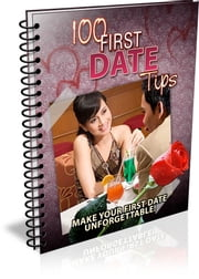 100 First Date Tips ebook by Bouzid Otmani