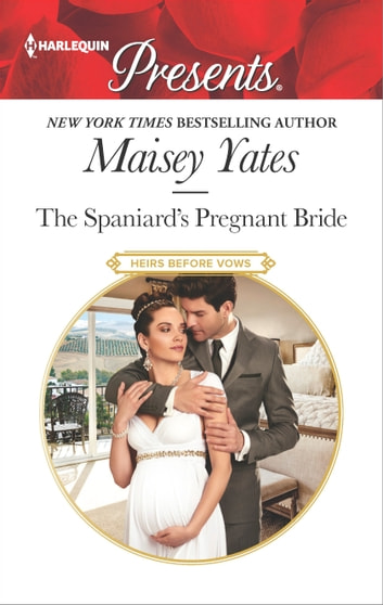The spaniards pregnant bride ebook by maisey yates the spaniards pregnant bride ebook by maisey yates fandeluxe Ebook collections