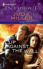 Up Against the Wall ebook by Julie Miller