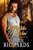 ArMaDillo Packin' ebook by Charlie Richards