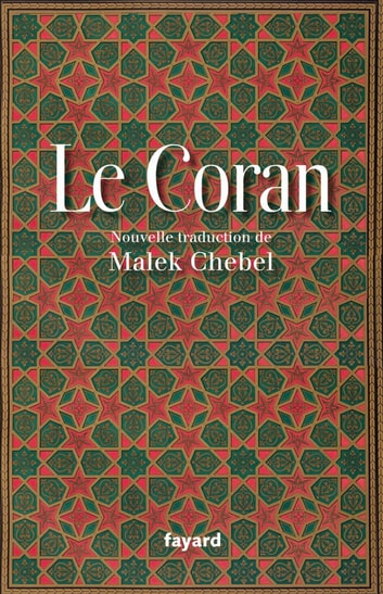 Le Coran ebook by Malek Chebel