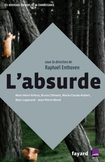 L'Absurde ebook by Raphaël Enthoven