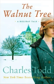 The Walnut Tree - A Holiday Tale ebook by Charles Todd