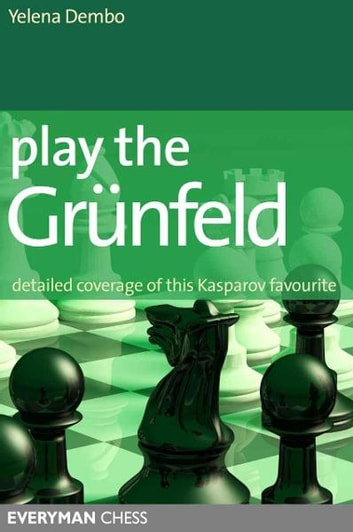 Play the Grunfeld ebook by Yelena Dembo