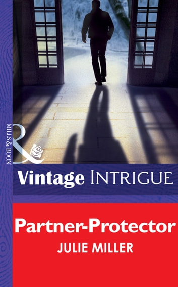 Partner-Protector (Mills & Boon Intrigue) (The Precinct, Book 1) ebook by Julie Miller