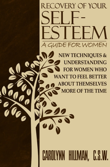Recovery of your self esteem a guide for women ebook by carolynn recovery of your self esteem a guide for women new techniques understanding sciox Gallery