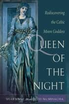 Queen of the Night ebook by Sharynne MacLeod NicMhacha