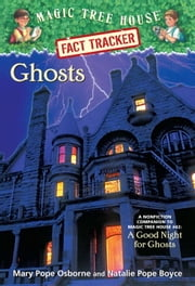 Ghosts - A Nonfiction Companion to Magic Tree House #42: A Good Night for Ghosts ebook by Kobo.Web.Store.Products.Fields.ContributorFieldViewModel