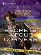 Secrets in Four Corners ebook by Debra Webb