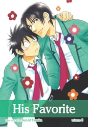 His Favorite, Vol. 6 (Yaoi Manga) ebook by Suzuki Tanaka
