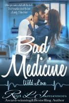 Bad Medicine ebook by Red L. Jameson