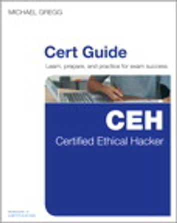 Certified ethical hacker ceh cert guide ebook by michael gregg certified ethical hacker ceh cert guide ebook by michael gregg fandeluxe Choice Image