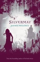 Silvermay ekitaplar by James Moloney