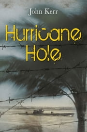 Hurricane Hole ebook by John Kerr