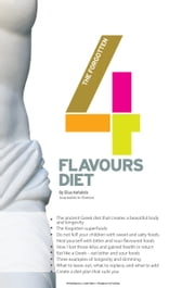 The Forgotten Four Flavours Diet ebook by Elias Kefalidis