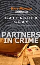 Partners In Crime ebook by Katy Munger