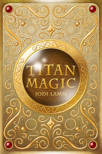 Titan Magic ebook by Jodi Lamm
