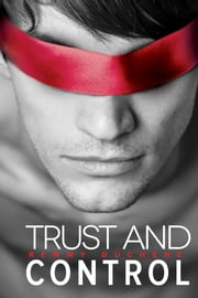 Trust and Control ebook by Remmy Duchene