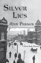 Silver Lies ebook by Ann Parker