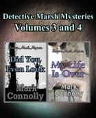 Detective Marsh Mysteries Volumes 3 and 4 - Detective Marsh Mysteries ebook by Mark Connolly