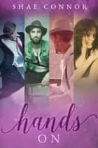 Hands On ebook by Shae Connor