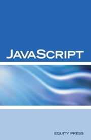 JavaScript Interview Questions, Answers, and Explanations: JavaScript Certification Review ebook by Sanchez-Clark, Terry