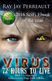 Virus-72 Hours to Live ebook by Ray Jay Perreault