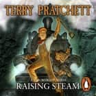 Raising Steam - (Discworld novel 40) audiobook by Terry Pratchett