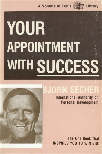 Your Appointment With Success ebook by Bjorn Secher