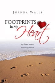 Footprints In My Heart ebook by Joanna Walls