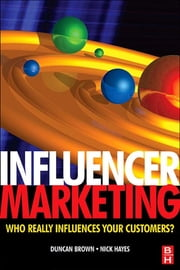 Influencer Marketing ebook by Duncan Brown,Nick Hayes