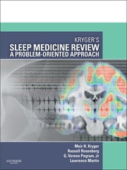 Kryger's Sleep Medicine Review - A Problem-Oriented Approach ebook by Meir H. Kryger,Russell Rosenberg,G. Vernon Pegram,Lawrence Martin
