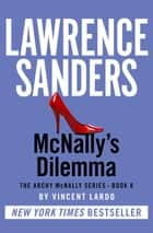 McNally's Dilemma ebook by Lawrence Sanders, Vincent Lardo