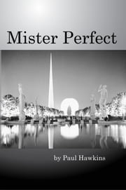 Mister Perfect ebook by Paul Hawkins