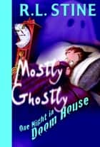 One Night in Doom House ebook by R.L. Stine