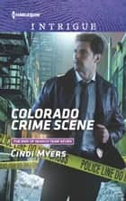 Colorado Crime Scene - A Thrilling FBI Romance ebook by Cindi Myers