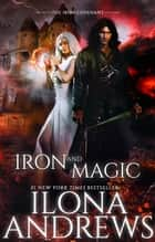 Iron and Magic 電子書 by Ilona Andrews