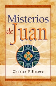 Misterios de Juan ebook by Kobo.Web.Store.Products.Fields.ContributorFieldViewModel