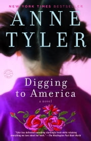 Digging to America ebook by Anne Tyler