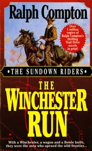 The Winchester Run ebook by Ralph Compton