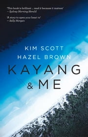 Kayang & Me ebook by Kim Scott,Hazel Brown